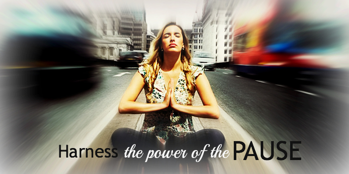 Harness the Power of the Pause - www.anneribley.com