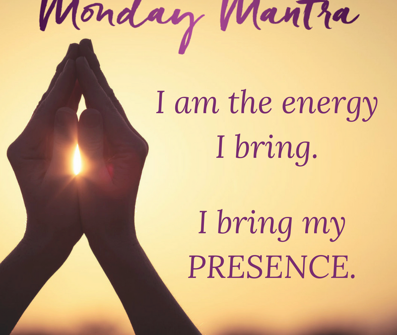 Mantra for Good Energy Presence