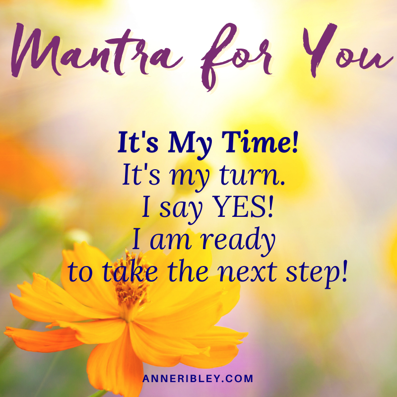 It's My Time Mantra